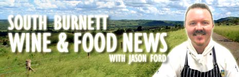 South Burnett Wine and Food News with Jason Ford